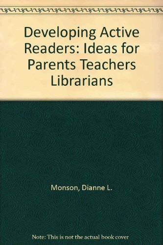 9780872077270: Developing Active Readers: Ideas for Parents Teachers Librarians