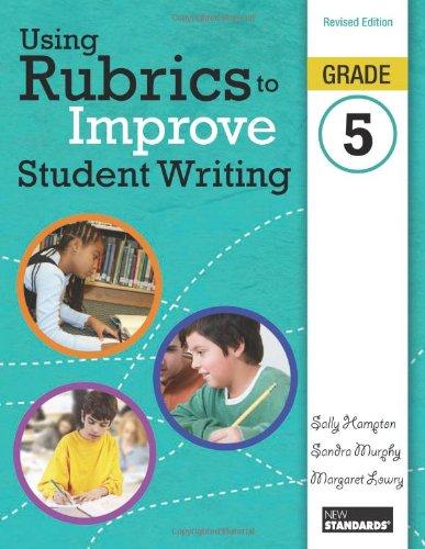 9780872077751: Using Rubrics to Improve Student Writing, Grade 5