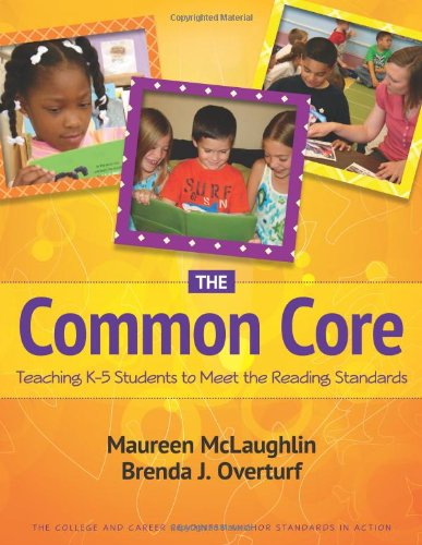 9780872078154: The Common Core: Teaching K-5 Students to Meet the Reading Standards