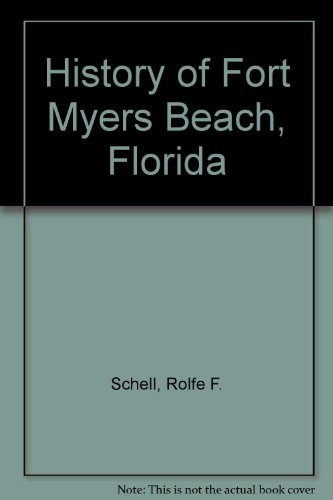 9780872080218: History of Fort Myers Beach, Florida