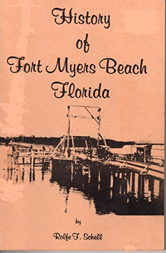 9780872080225: History of Fort Myers Beach, Florida