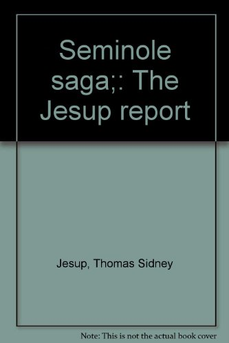 9780872080263: Seminole saga;: The Jesup report