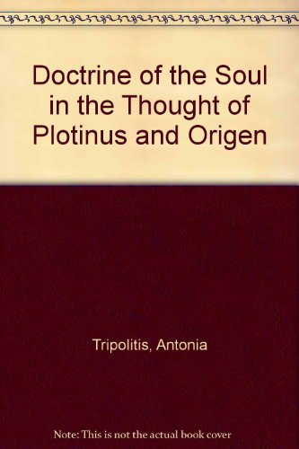 9780872120617: Doctrine of the Soul in the Thought of Plotinus and Origen