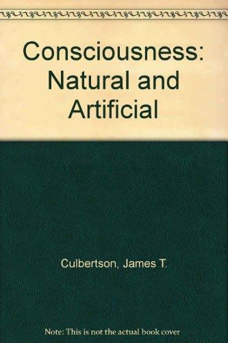 9780872121522: Consciousness: Natural and Artificial
