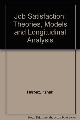 9780872121553: Job Satisfaction: Theories, Models and Longitudinal Analysis