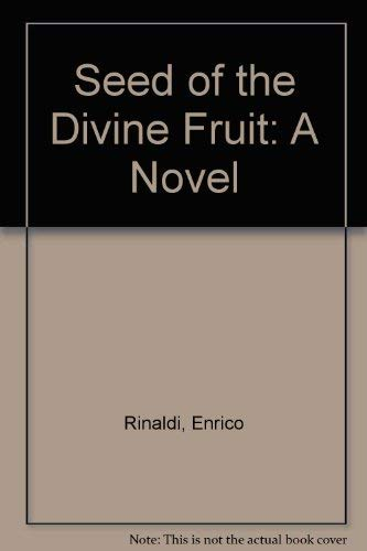 9780872122000: Seed of the Divine Fruit: A Novel