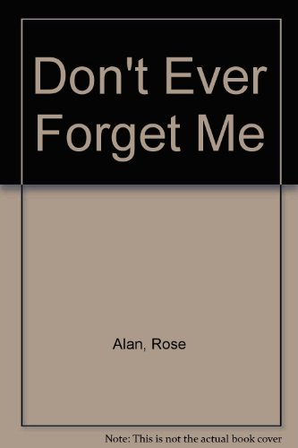 9780872122048: Don't Ever Forget Me