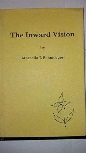 The Inward Vision: Marcella I. Schmoeger