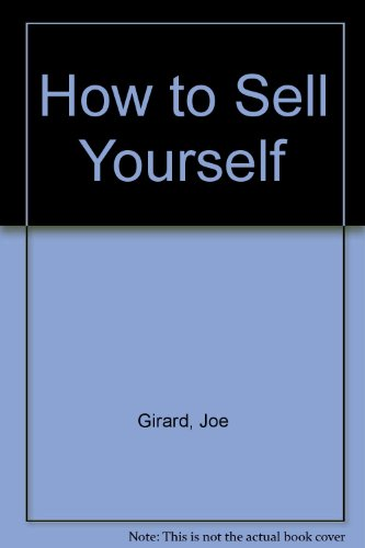 9780872122864: How to Sell Yourself
