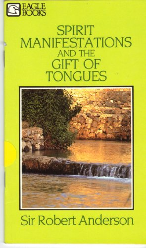 9780872130159: Spirit Manifestations and the Gift of Tongues (Eagle Books)