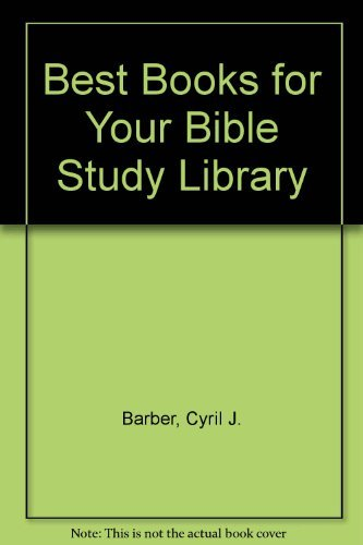 9780872130456: Best Books for Your Bible Study Library