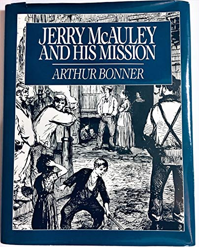 Jerry McAuley and His Mission: Arthur Bonner