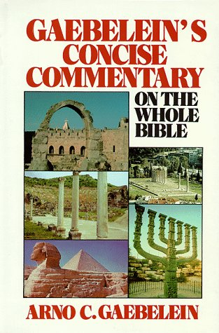 9780872132092: Gaebelein's Concise Commentary on the Whole Bible
