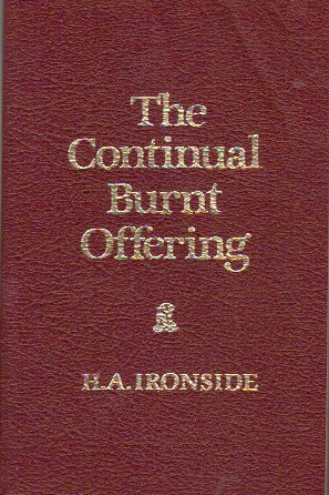 9780872133532: The Continual Burnt Offering