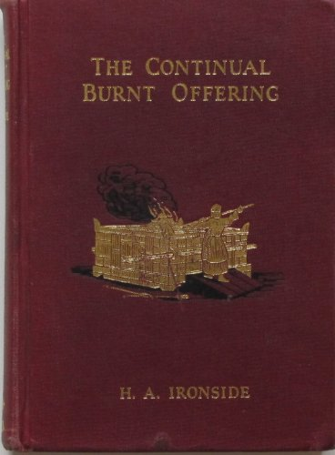 9780872134027: The Continual Burnt Offering: Daily Meditations on the Word of God