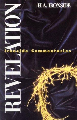 9780872134072: Revelation (Ironside Commentaries)