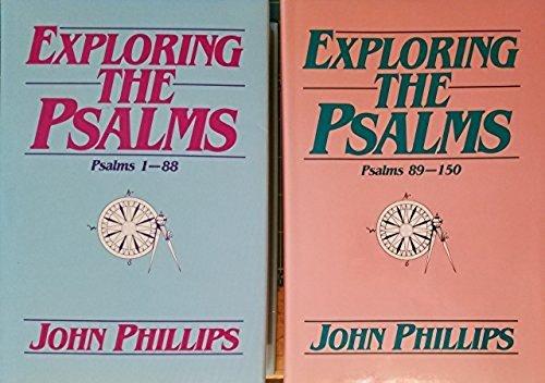 Exploring the Psalms (2 Volume set): John Phillips