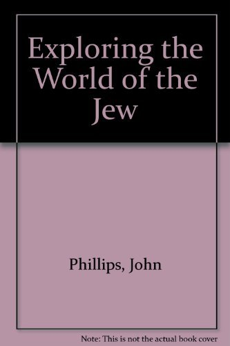 9780872136748: Exploring the World of the Jew