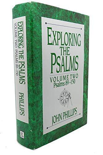 Exploring the Psalms: Volume Two - Psalms: John Phillips