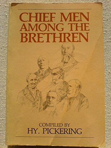 9780872136922: Chief men among the Brethren