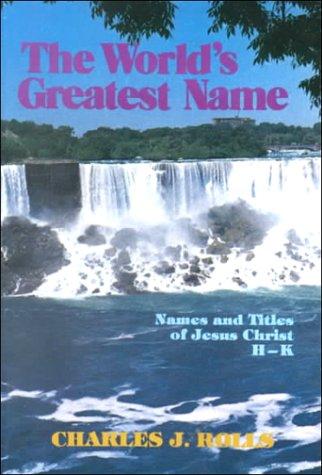 9780872137325: World's Greatest Name: H, I, J, K