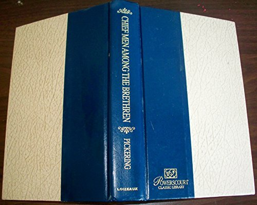 9780872137981: Chief Men Among the Brethren (Powerscourt Classic Library)