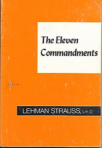 The Eleven Commandments: Strauss, Lehman