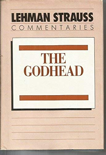 The Godhead: Devotional Studies on the Three Persons of the Trinity (signed)