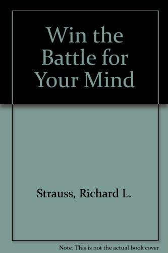 9780872138353: Win the Battle for Your Mind