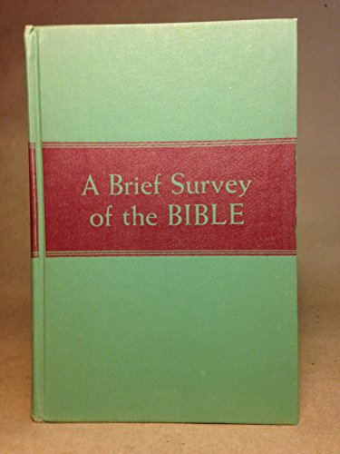 A Brief Survey of the Bible: Sara Margaret Wright