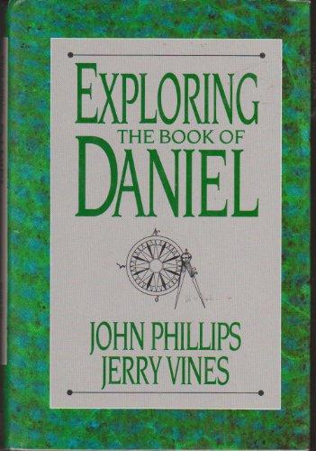 9780872139886: Exploring the Book of Daniel (The Exploring series)