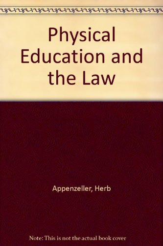 9780872152106: Physical Education and the Law