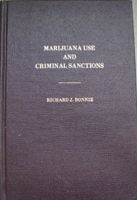 9780872152441: Marijuana use and criminal sanctions: Essays on the theory and practice of decriminalization