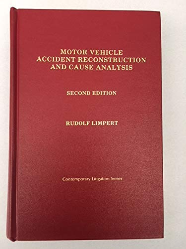 9780872156463: Motor Vehicle Accident Reconstruction and Cause Analysis (Contemporary Litigation Series)