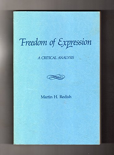 9780872158221: Freedom of Expression: A Critical Analysis