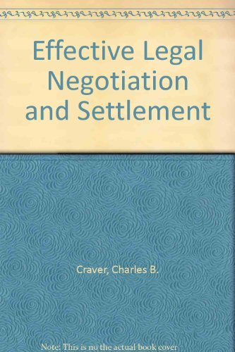 9780872159662: Effective Legal Negotiation and Settlement