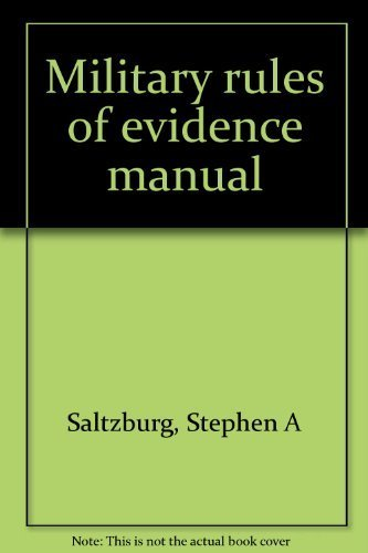 9780872159693: Military rules of evidence manual