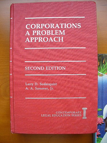 Corporations, a Problem Approach (Contemporary Legal Education: Larry D. Soderquist~A.