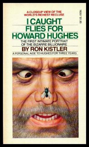 9780872163577: I Caught Flies for Howard Hughes