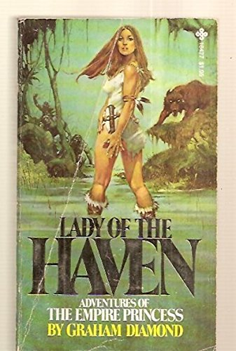 9780872164772: Lady of the Haven : adventures of the Empire princess
