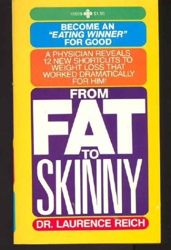 9780872165090: From Fat to Skinny