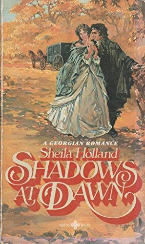 9780872165359: Shadows at Dawn (A Georgian Romance)