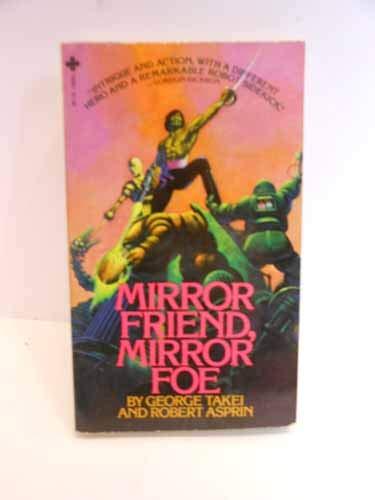9780872165816: Mirror Friend, Mirror Foe
