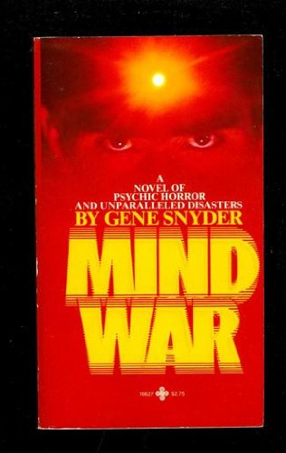 Mind War (0872166279) by Gene Snyder