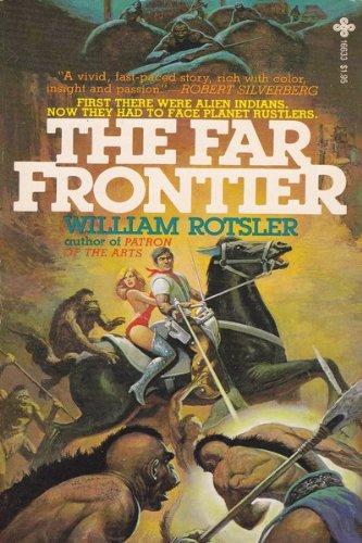 FAR FRONTIER: WILLIAM ROTSLER