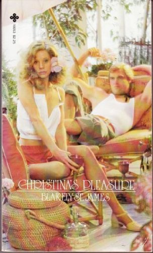 Christina's Pleasure (0872166538) by Blakely St. James