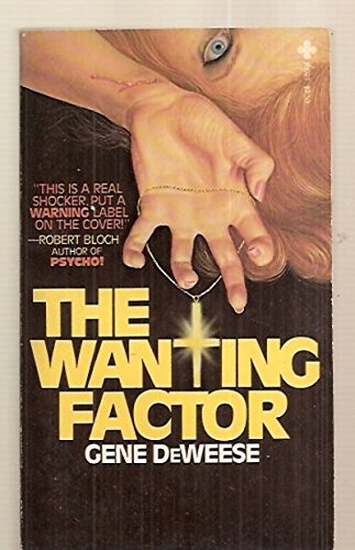 The Wanting Factor