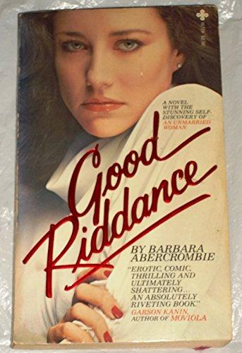 9780872167247: Good Riddance.
