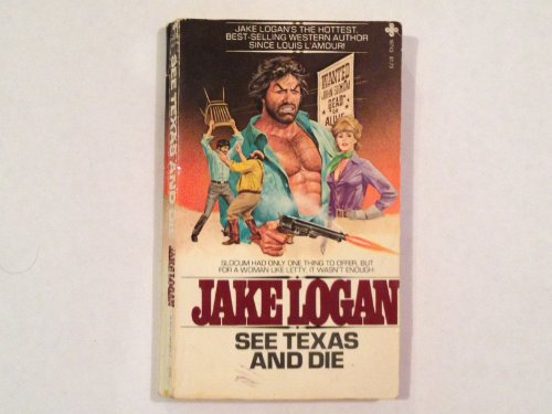 See Texas and Die: Logan, Jake