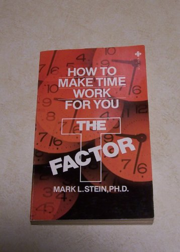 The t Factor: Stein, Mark L.